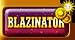 Blazinator