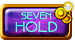 Seven Hold